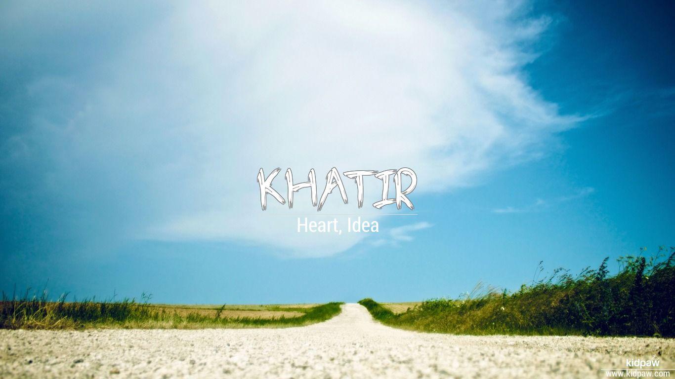 Khatir beautiful wallper