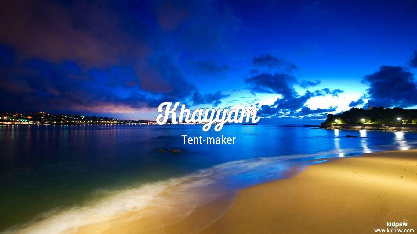 Khayyam beautiful wallper