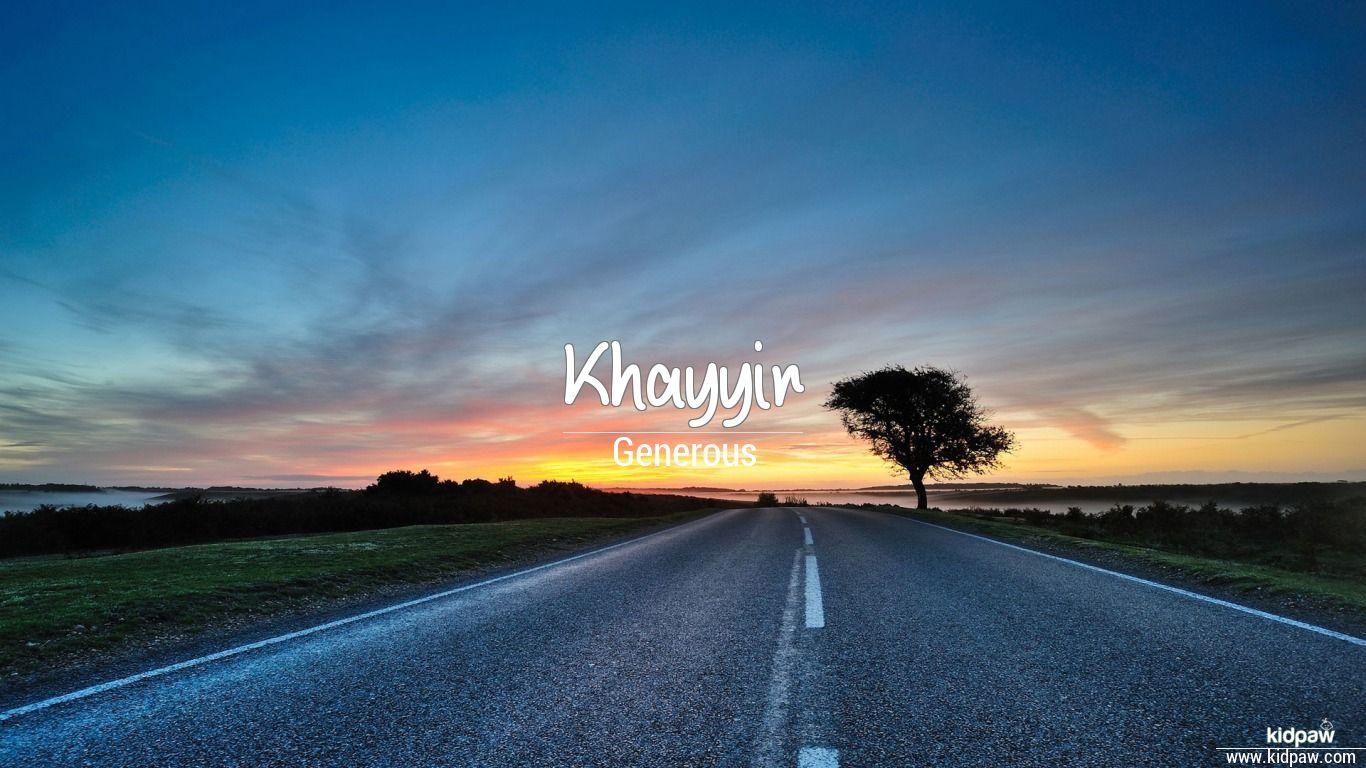 Khayyir beautiful wallper