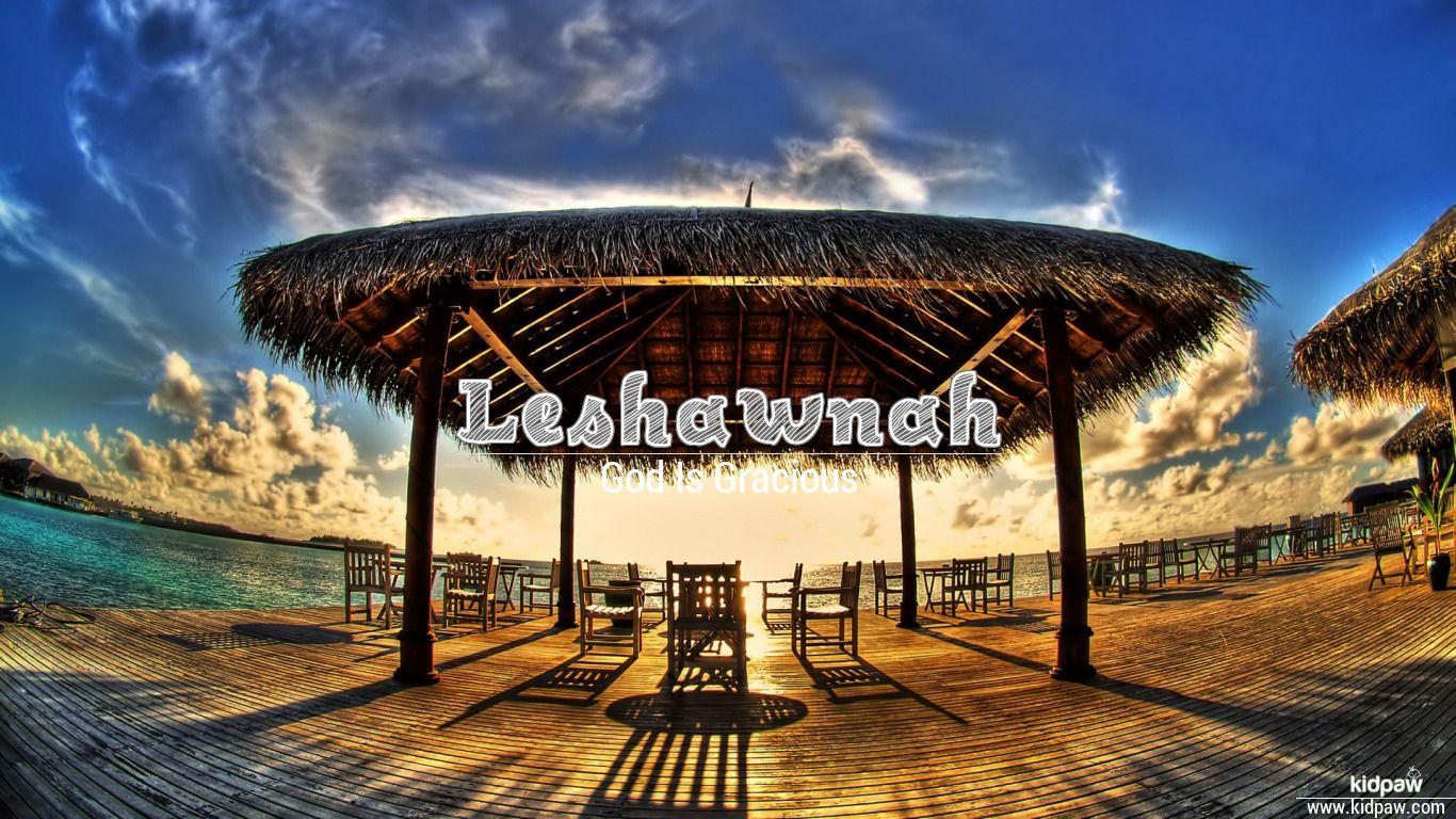 Leshawnah beautiful wallper
