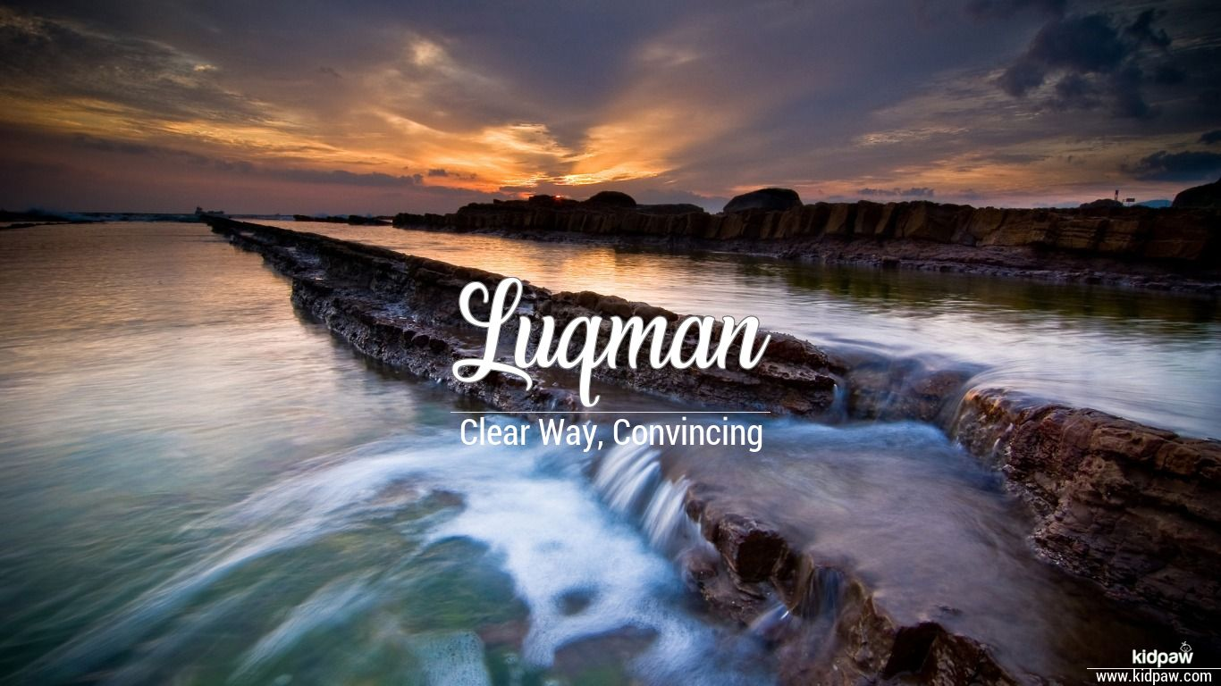 Luqman beautiful wallper