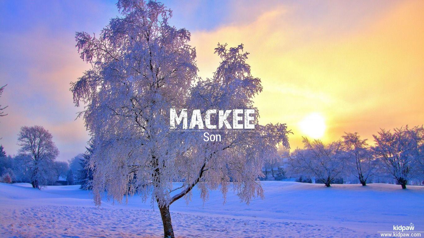 Mackee beautiful wallper
