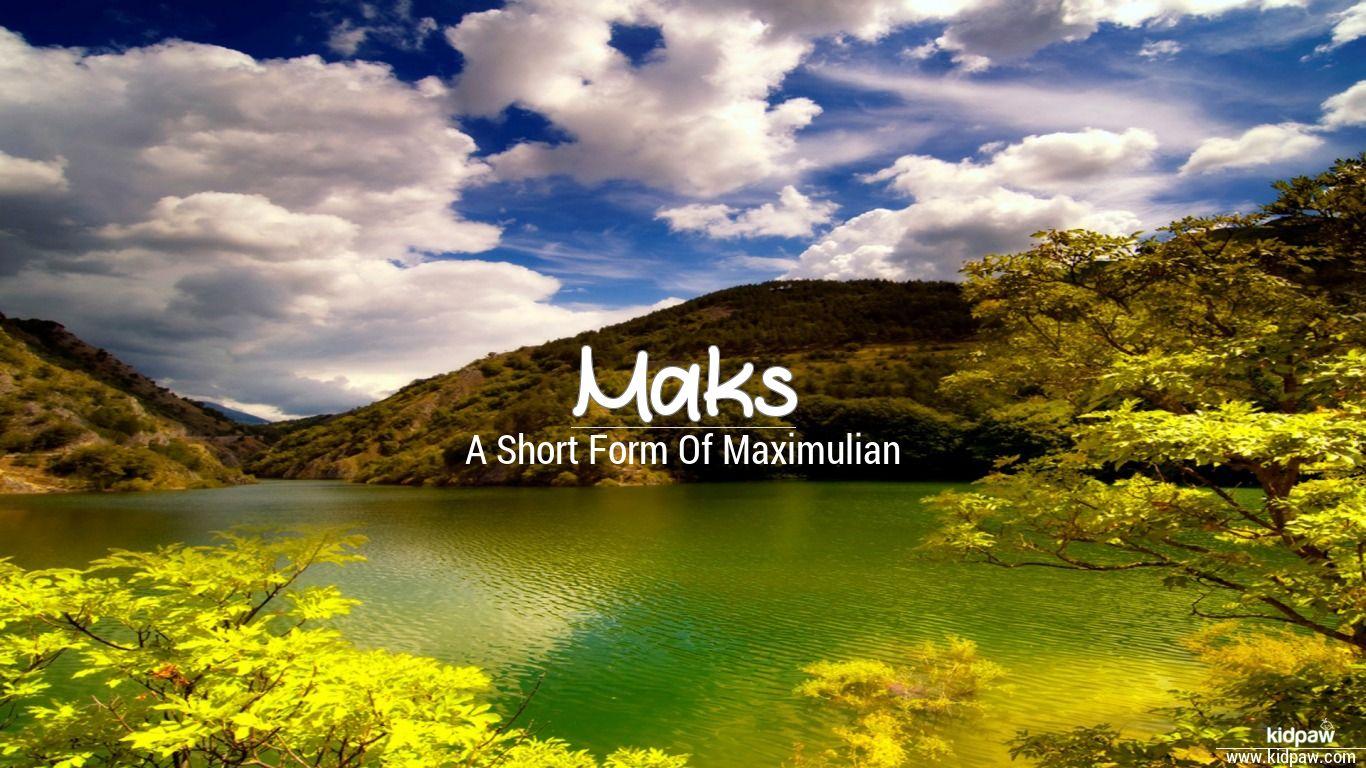 Maks beautiful wallper