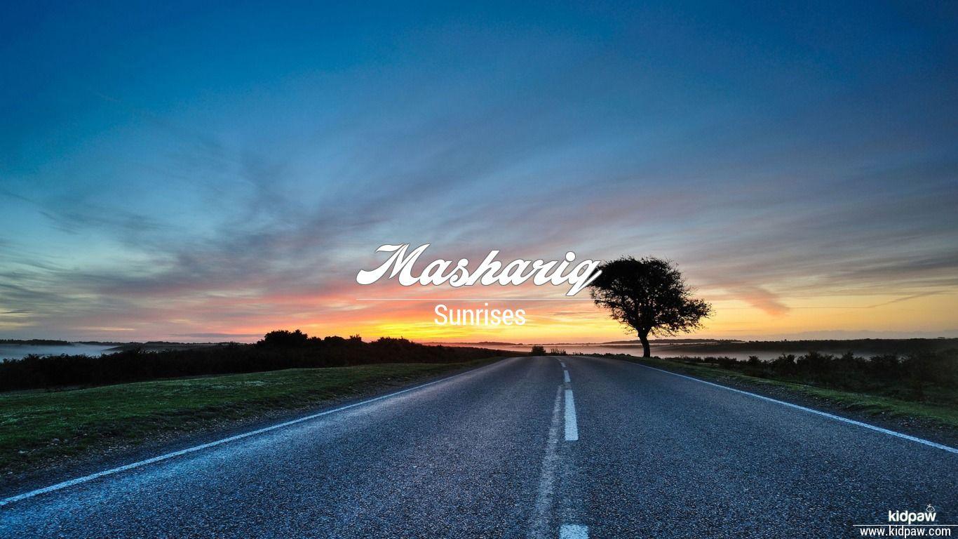 Mashariq beautiful wallper