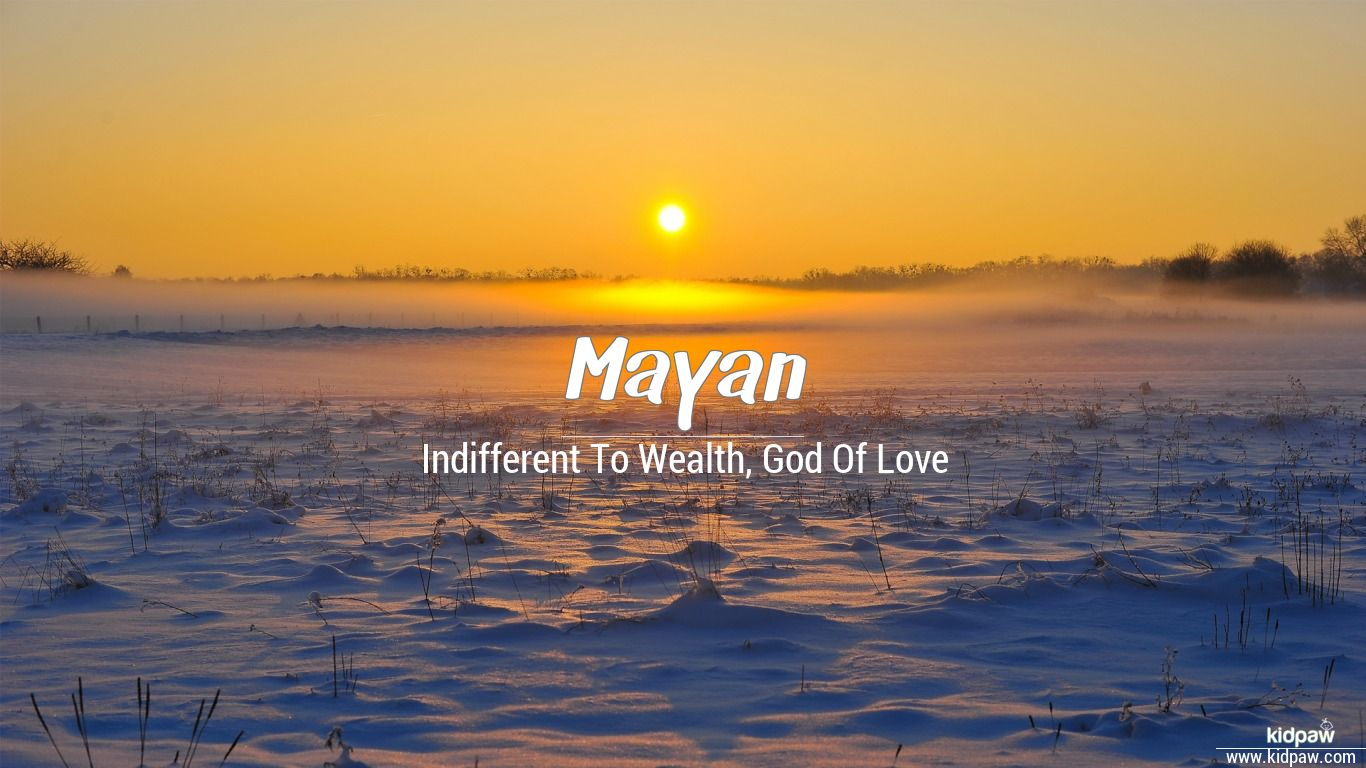 मयन   Mayan Name Meaning in Hindi, Latest Indian Baby Boy Names Rashi,  Nakshatra, Numberology
