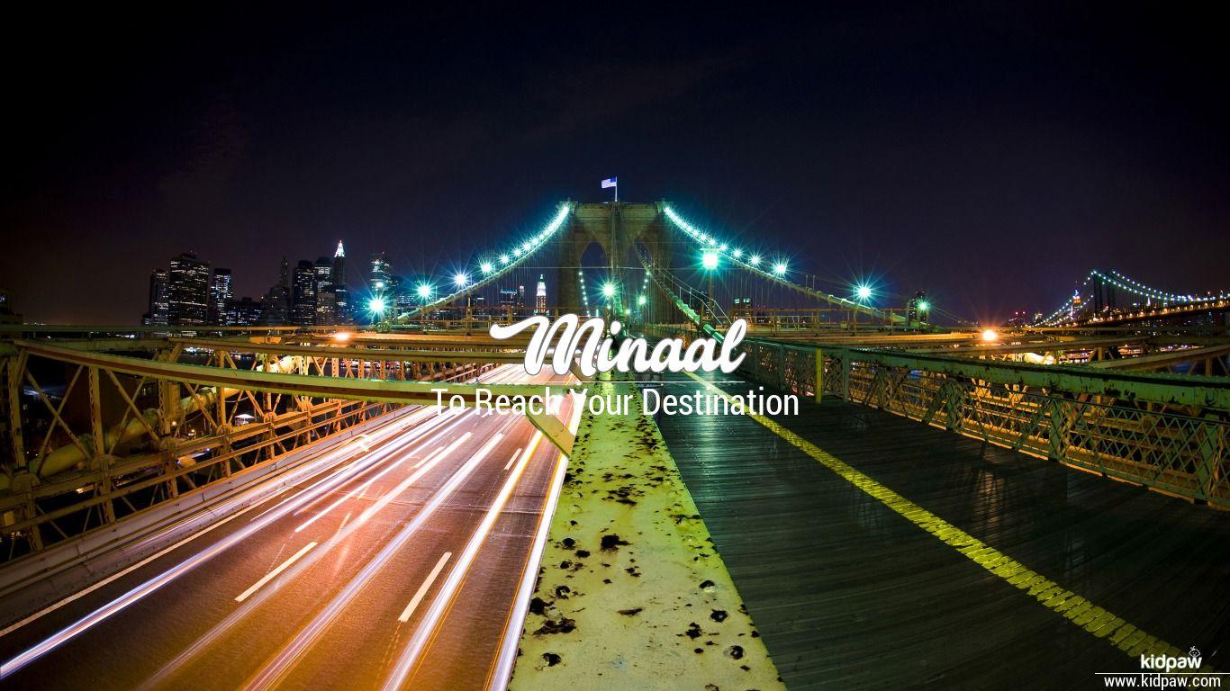 minaal name ka