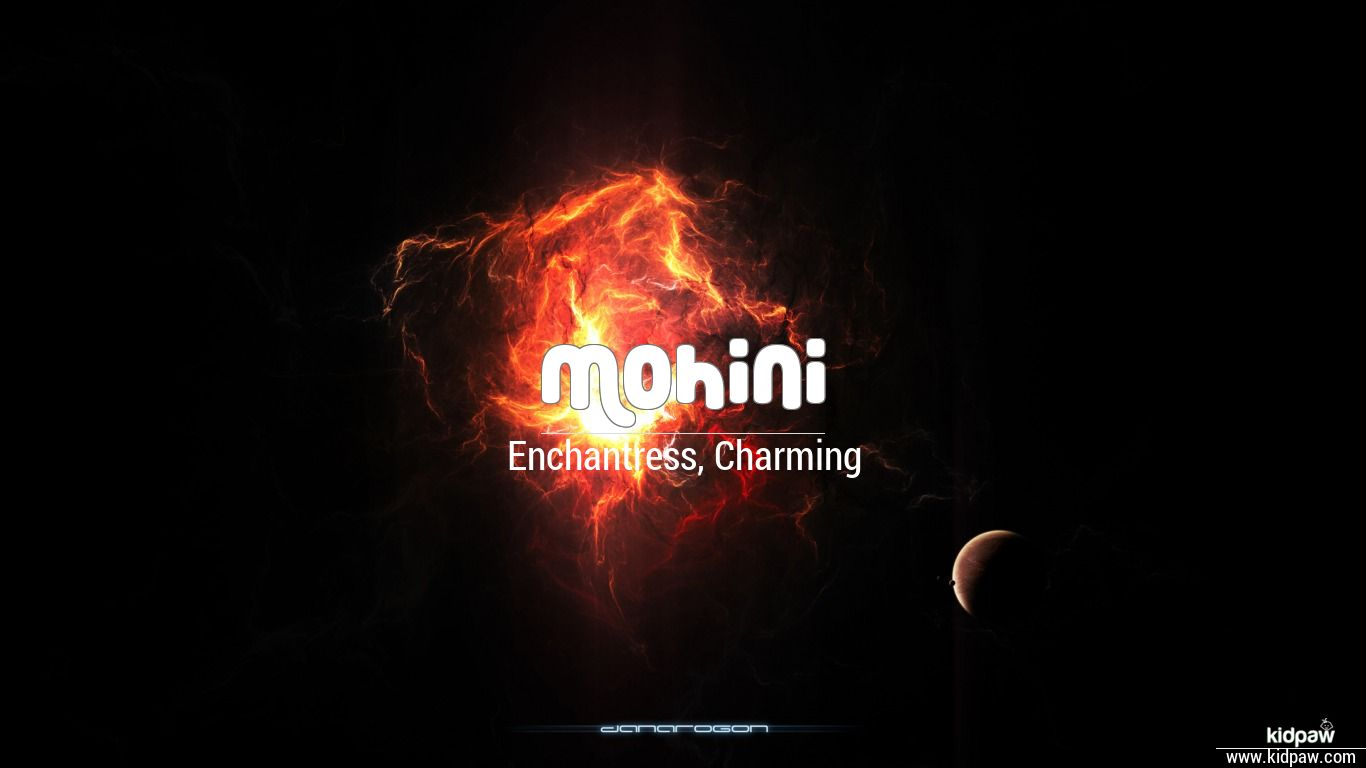 मोहिनी | Mohini Name Meaning in Hindi, Latest Indian