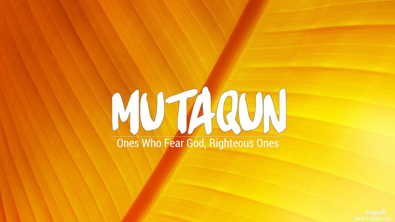 Mutaqun beautiful wallper