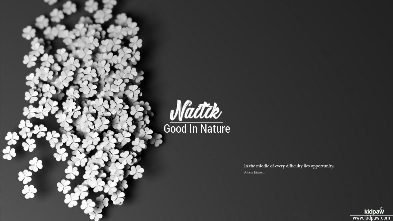 Naitik 3D Name Wallpaper for Mobile ...