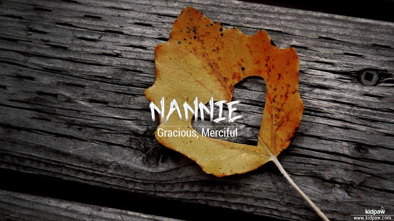 Nannie beautiful wallper