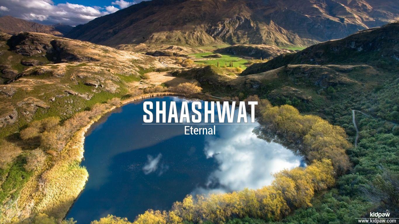 Shaashwat beautiful wallper