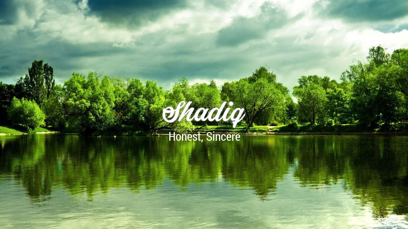 Shadiq beautiful wallper
