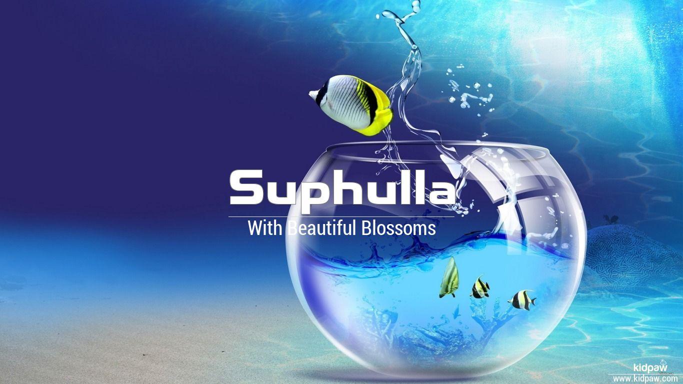 Suphulla beautiful wallper