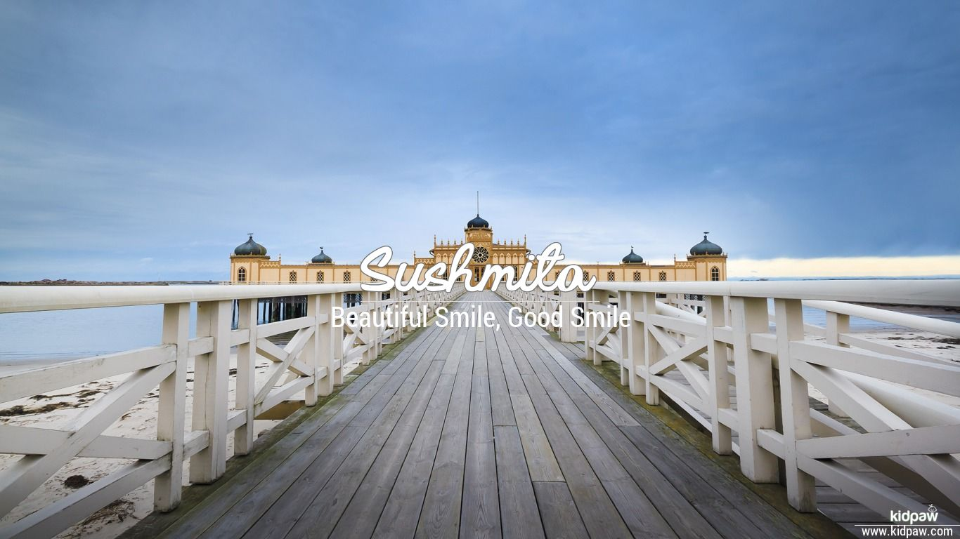 सुष्मिता | Sushmita Name Meaning in Hindi, Latest Indian ...