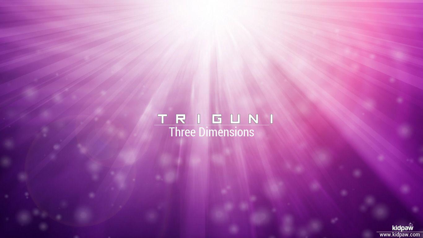 Triguni beautiful wallper