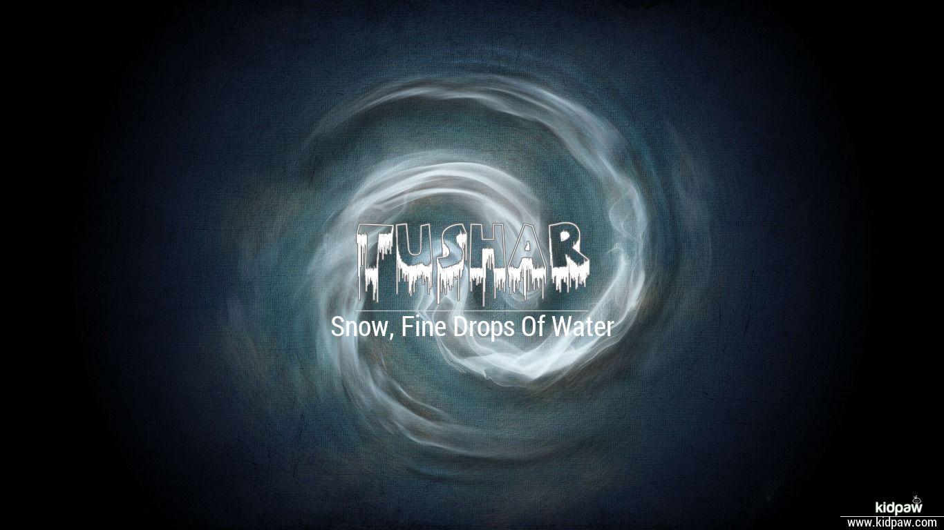 Tushar 3d Name Wallpaper For Mobile Write तषर Name On Photo