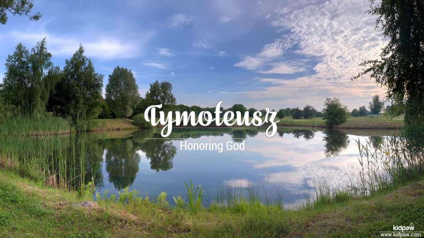 Tymoteusz beautiful wallper