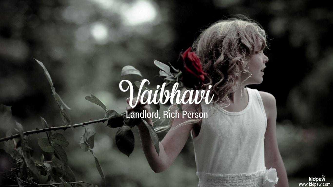वैबवी, वैभवी   Vaibhavi Name Meaning in Hindi, Vaibhavi ...
