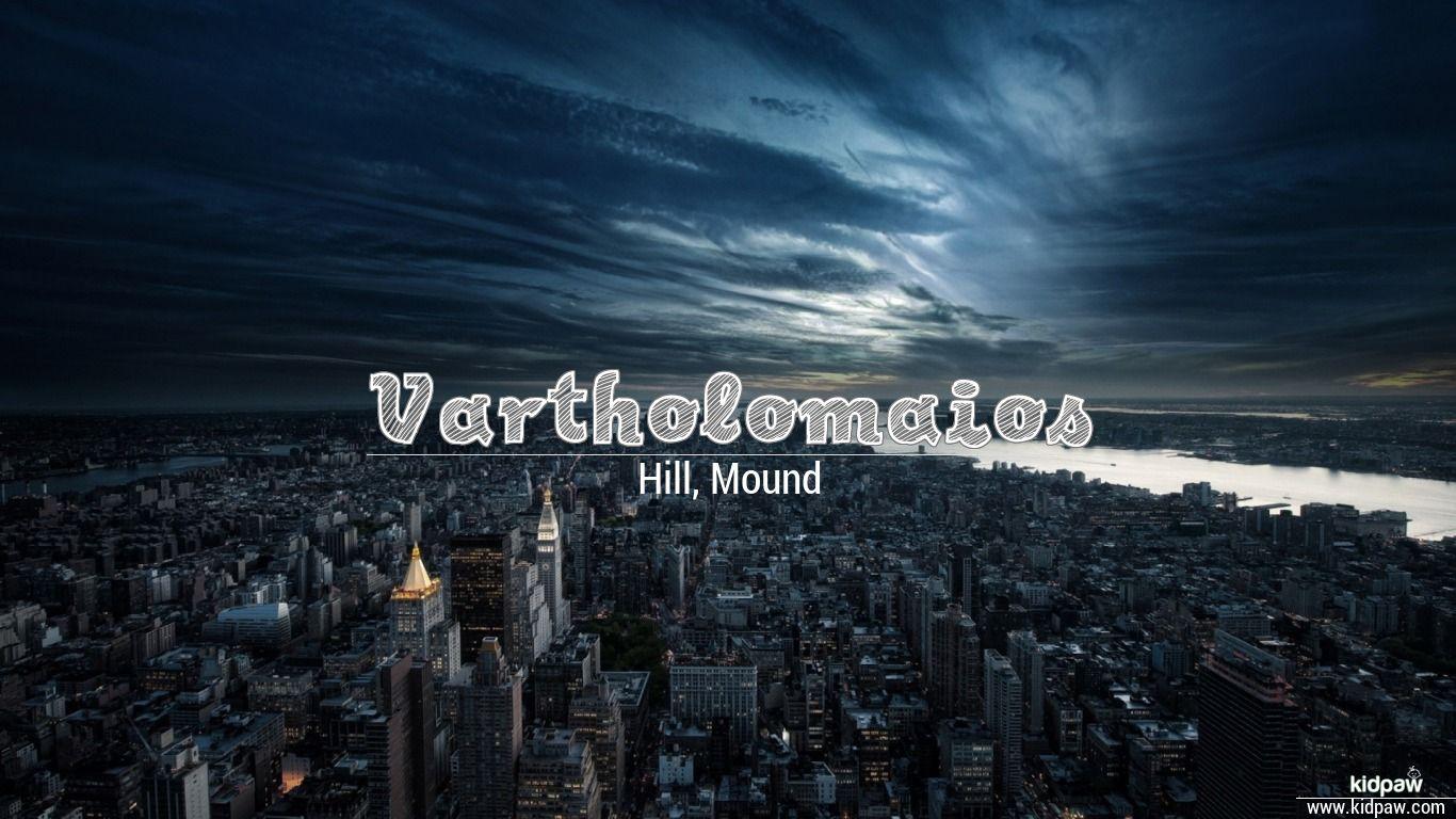 Vartholomaios beautiful wallper