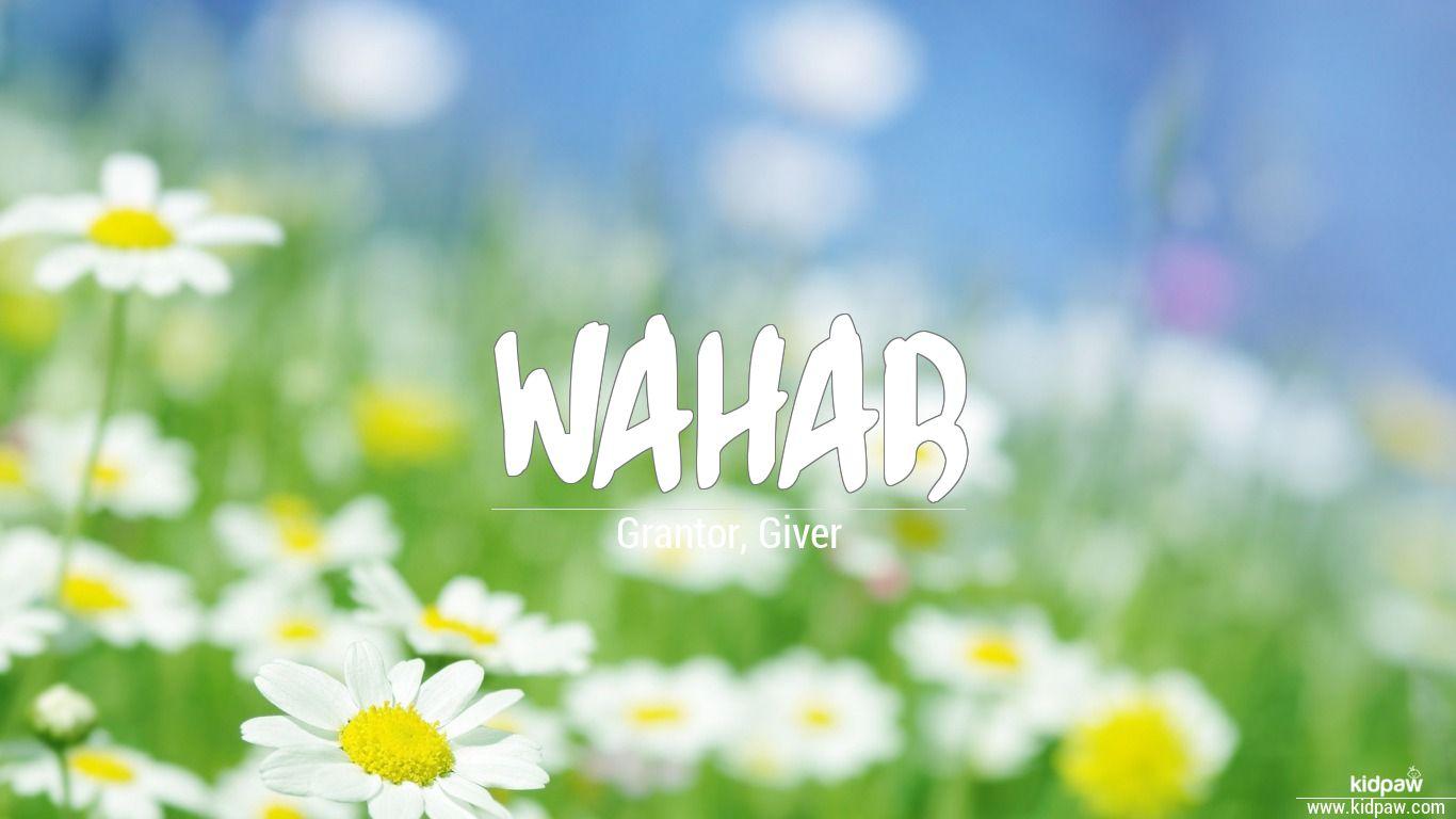 wahab name meanings in urdu english baby names meanings wahab beautiful wallper izmirmasajfo